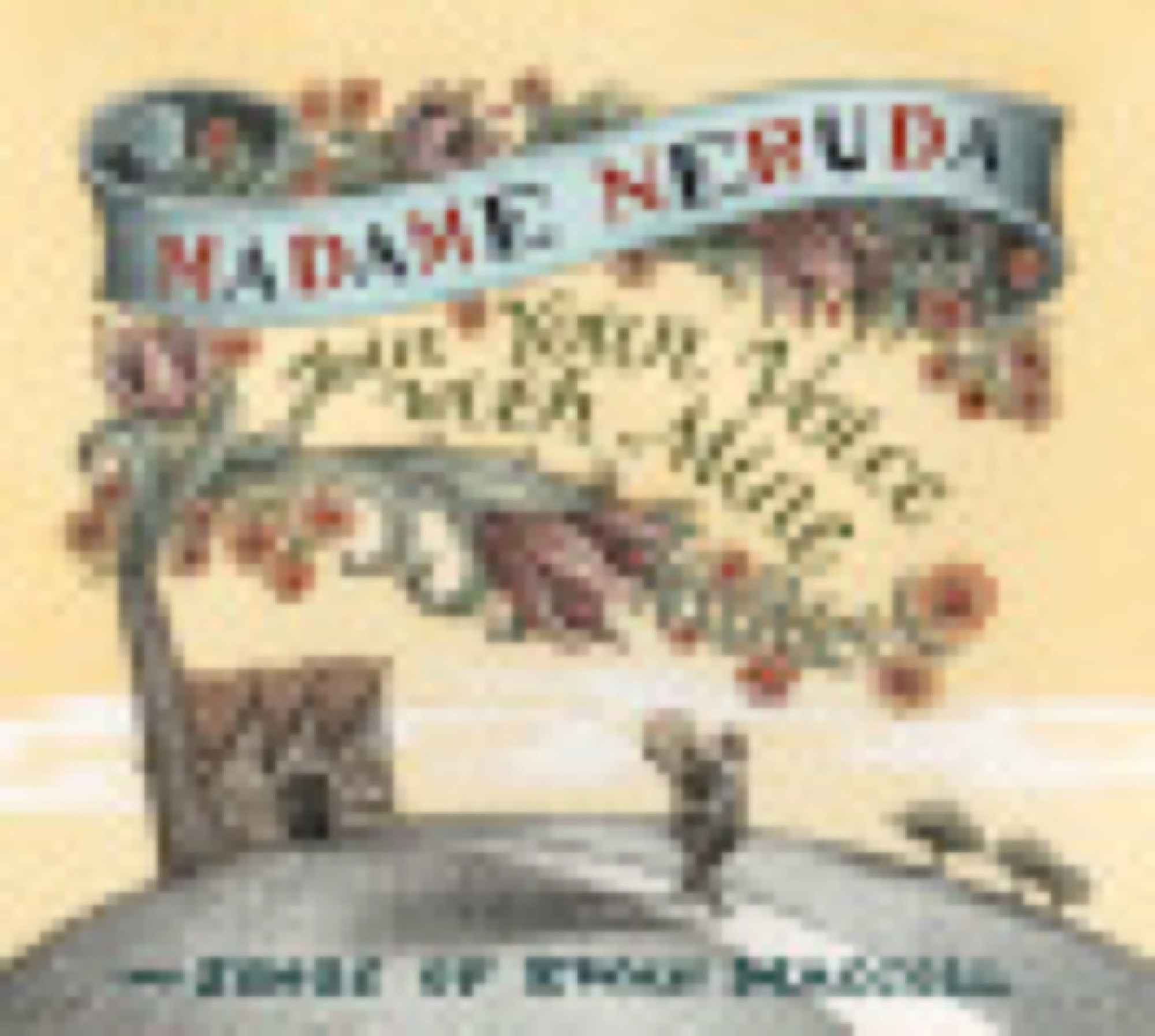 Madame Neruda, CD cover